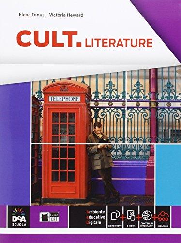Cult literature. Per le Scuole superiori. Con e-book. Con espansione online