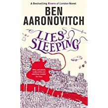 Lies Sleeping: The Seventh Rivers of London novel (A Rivers of London novel Book 7) (English Edition)