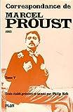 Correspondance de Marcel Proust, tome 5 - 1905 - Plon - 01/09/1979