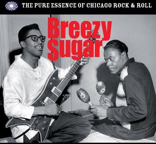 Breezy Sugar (Chicago Rock'n'roll)
