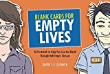 BLANK CARDS FOR EMPTY LIVES