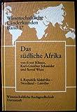 Das südliche Afrika,  Band 1: Republik Südafrika, Swasiland, Lesotho -