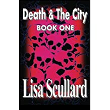 Death & The City: Book One: Tales Of The Deathrunners: Volume 1