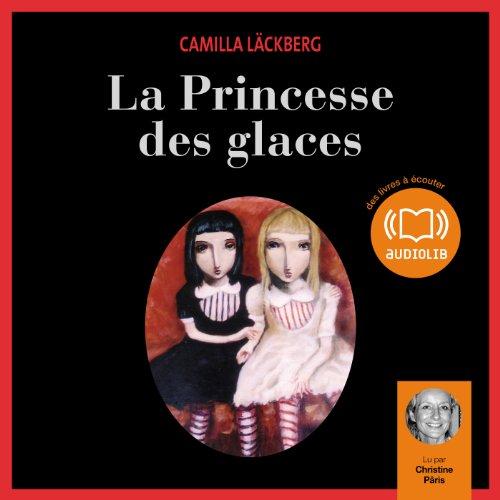 La Princesse des glaces: Erica Falck et Patrik Hedström 1