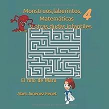 Monstruos, laberintos, Matemáticas y otras dudas infantiles 4: El hilo de Mara
