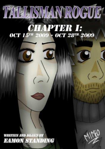 Tallisman Rogue: Chapter 1