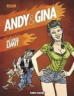 Andy et Gina, Tome 5 - No speed limit de Relom