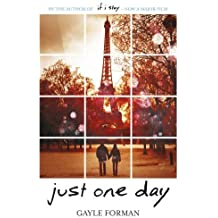 Just One Day by Forman, Gayle (2013) Paperback