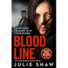 Blood Line: Sometimes Tragedy Is in Your Blood (Tales of the Notorious Hudson Family)