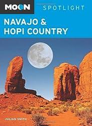 Moon Spotlight Navajo and Hopi Country by Julian Smith (2009-04-21)