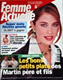 FEMME ACTUELLE [No 648] du 24/02/1997 - LES BONS PETITS PLATS DES MARTIN PERE ET FILS -COMMENT ARRETER DE FUMER SANS GROSSIR -UNE SELECTION DE MINI APPAREILS POUR REMODELER LA SIHOUETTE -