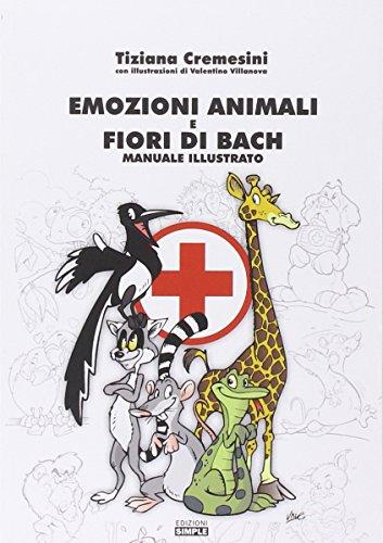 emozioni animali e fiori di bach. manuale illustrato