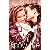 You Don't Know Me: A Stand Alone Romance Novel (English Edition)