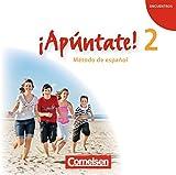 ¡Apúntate! - Ausgabe 2008: Band 2 - Audio-CD