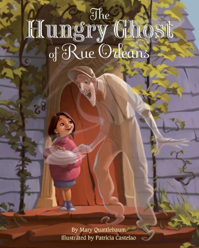 The Hungry Ghost of Rue Orleans (English Edition)
