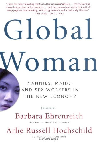 Global Woman: Nannies, Maids, and Sex Workers in the New Economy Maid Sex