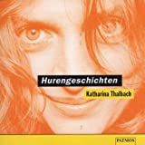 Hurengeschichten, 1 Audio-CD - Katharina Thalbach
