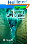 The Essentials of Cave Diving - Secon...