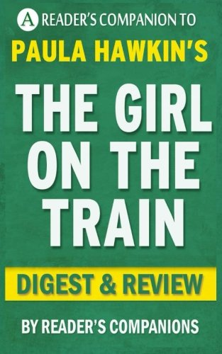 the-girl-on-the-train-a-novel-by-paula-hawkins-digest-review
