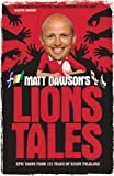 Image de Matt Dawson's Lions Tales (English Edition)