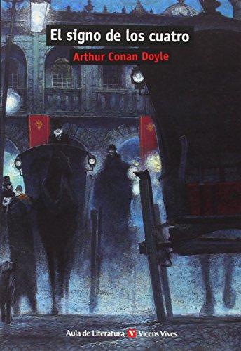 Aula de Literatura, El signo de los cuatro, ESO. Material auxiliar por Arthur Conan - Sir Doyle