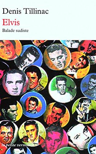 Elvis: Balade sudiste