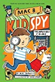 The Impossible Crime (Mac B., Kid Spy #2)