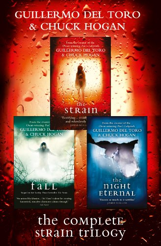 The Complete Strain Trilogy: The Strain, The Fall, The Night Eternal (English Edition)