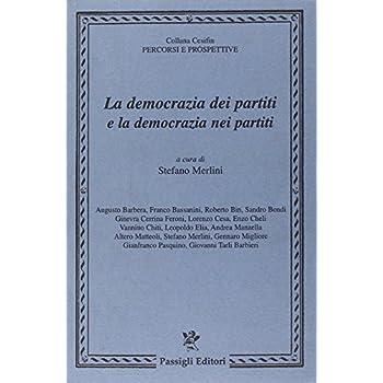 La Democrazia Dei Partiti E La Democrazia Nei Partiti