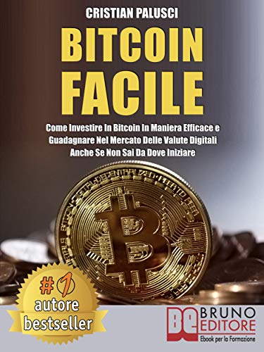 Bitcoin Facile: Come investire in Bitcoin in