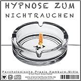 HYPNOSE ZUM NICHTRAUCHEN (Audio-Hypnose-CD) --> hervorragend geeignet um dauerhaft und ohne Nikotinentzug mit Rauchen endlich Schluss zu machen. Es war noch nie einfacher rauchfrei zu werden und zu bleiben!