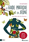 vignette de 'Le guide pratique du jeûne (Lionel Coudron)'
