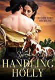 Handling Holly (Grover Town Discipline Book 2)