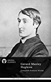 Delphi Complete Works of Gerard Manley Hopkins (Illustrated) (Delphi Poets Series Book 31) (English Edition)