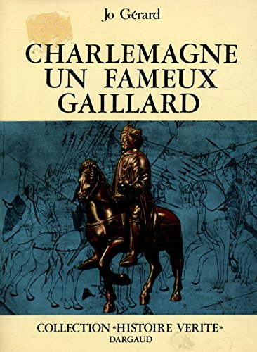 Charlemagne un fameux gaillard / Gérard, Jo / Réf33287