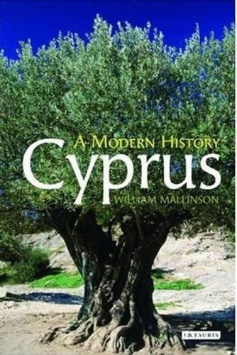 Cyprus: A Modern History by William Mallinson (2008-12-08)