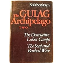 The Gulag Archipelago: 1918-1956, An Experiment in Literary Investigation III - IV by Aleksandr I. Solzhenitsyn (1975-10-01)