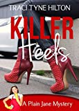 Killer Heels: A Plain Jane Mystery (The Plain Jane Mysteries, A Cozy Christian Collection Book 9)