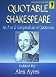 QUOTABLE SHAKESPEARE: An A to Z Compe...