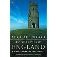 In Search of England: Journeys into the English Past