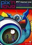 Pix'n love, N° 17 : Phantasy Star