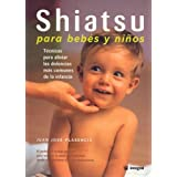 Shiatsu para bebes y niños (INTEGRAL)