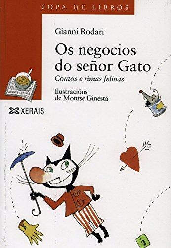 OS Negocios Do Senor Gato: Contos E Rimas Felinas