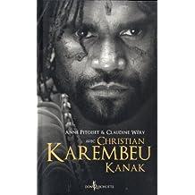 Christian Karembeu, Kanak