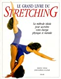 Le Grand livre du stretching