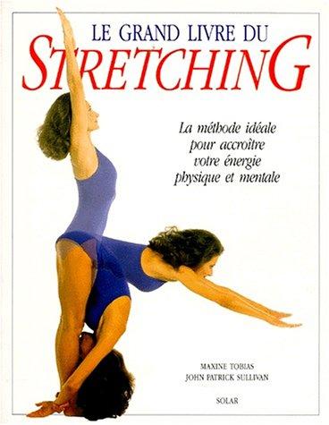Le Grand livre du stretching
