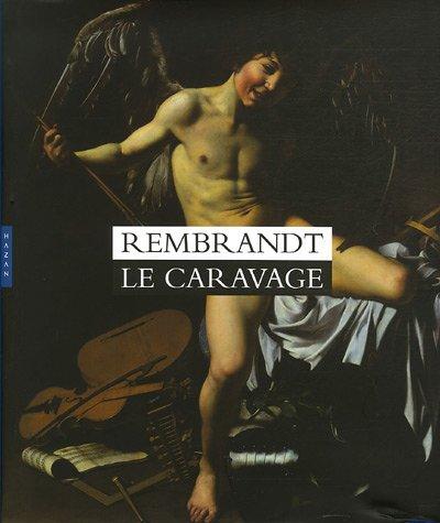 Rembrandt Le Caravage