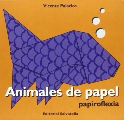 Animales de papel (Papiroflexia) por Vicente Palacios Garrido