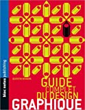 Le Guide Complet du design graphique