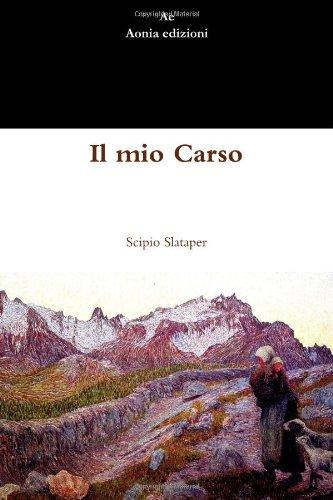 Il mio Carso por Scipio Slataper